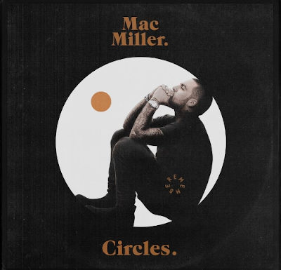 Mac Miller- Circles