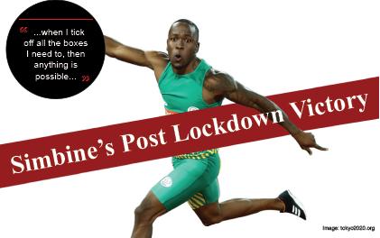 Simbine's Post Lockdown Victory